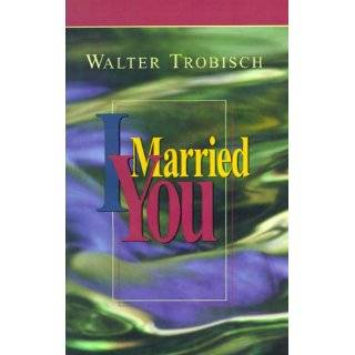 I Loved a Girl (9780718804565) Walter Trobisch Books