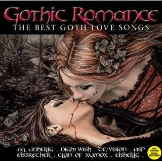 Gothic Romance  The Best Goth Love Songs
