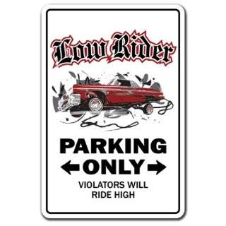 LOWRIDER ~Sign~ low rider rims car parking truck gift