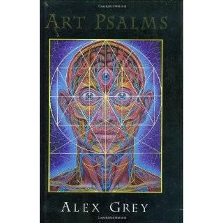 Alex Grey (9780892813148): Alex Grey, Ken Wilber, Carlo McCormick