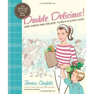 Deceptively Delicious Simple Secrets to Get Your Kids Eating Good