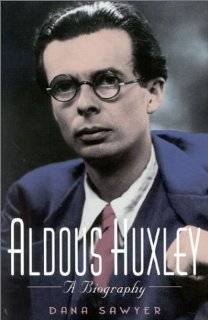 Huxley: A Biography by Dana Sawyer (Paperback   September 1, 2002