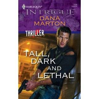 , Dark And Lethal (Harlequin Intrigue) by Dana Marton (Dec 9, 2008