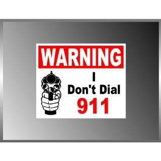 PRO GUN Message Funny Dial 911 Vinyl Decal Bumper Sticker 5 X 6