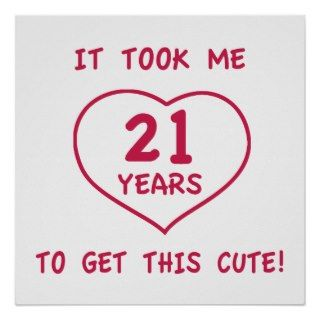 Funny 21st Birthday Gifts (Heart) Poster