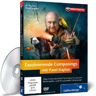 Faszinierende Composings mit Pavel Kaplun   Photoshop Techniken für