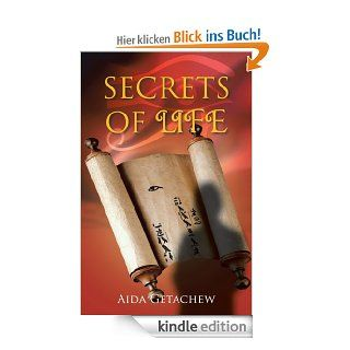 SECRETS OF LIFE eBook: Aida Getachew: Kindle Shop
