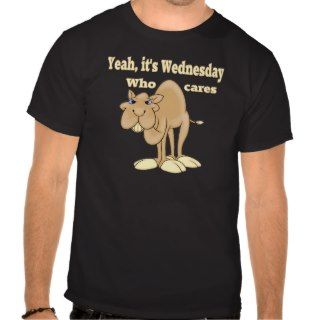 Hump Day Camel T Shirts