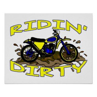 Ridin Dirty Dirt Bike In Mud Print