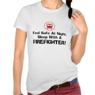 Funny Firefighter T shirt