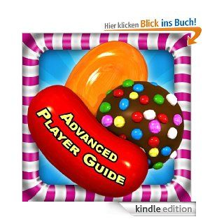 Candy Crush Saga Advanced Guide: Fire HD Edition eBook: Tyler Davis