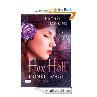 Hex Hall: Dunkle Magie eBook: Rachel Hawkins, Michaela Link: