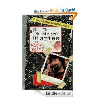 Hardcore Diaries (WWE) eBook: Mick Foley: Kindle Shop
