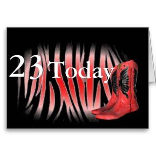 23rd Age Birthday Cowgirl boots Greeting card