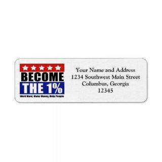 Become the One Percent, Anti Occupy Wall Street Custom Return Address