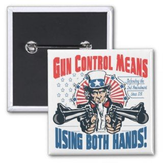 Gun Control Means Using Both Hands Pro Gun Gear Pins