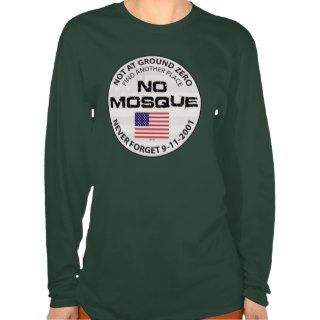 No Mosque At Ground Zero Tshirts