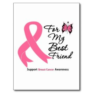 Breast Cancer For My Best Friend Post Card