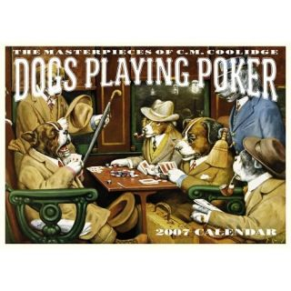 Dogs Playing Poker Calendar 2007: The Masterpieces of C.M. Coolidge