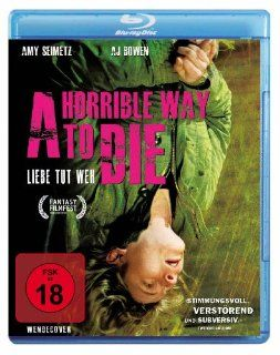 Horrible Way To Die   Liebe tut weh [Blu ray]: AJ Bowen