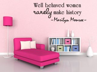 Well Behaved Women Marilyn Monroe Wall Quote Decal Modern Home Decor 28""