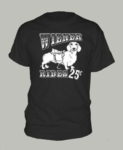 Wiener Rides 25c T Shirt Doxie Dachshund Weiner Dog Funny Extra Large