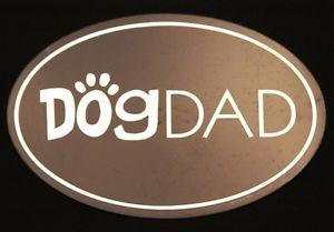 Dog Dad Dog Magnet US Made Dog Rescue Car Magnet Great Gift for Dog Lover