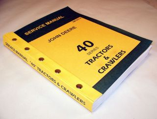 John Deere 40 Series Tractors Crawler Service Technical Manual Repair Shop New