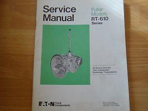 Fuller Transmissions Service Manual RT 610 RTO 610 Roadranger Eaton