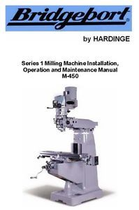 Bridgeport Series 1 Milling Machine Installation Operation Maintenance Manual