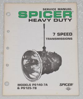 Spicer 7 Speed Transmission Service Manual Model PS140 7A PS125 7B Shop Repair