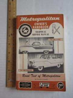 American Motors Nash Metropolitan Owners Handbook Technical Service Manual