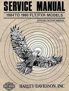 1984 to 1990 Harley Davidson Flt FXR Models Service Manual FXRS FXRT FLHTC