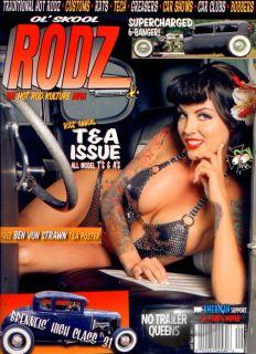 OL' Skool Rodz 47 Magazine Model T A Hot Rat Rod