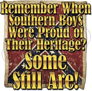 Dixie Shirt Southern Boys Proud of Their Heritage Redneck Rebel Confederate Flag