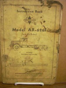 1938 1939 International Truck AR 626F Instruction Book w Illustrat Parts List