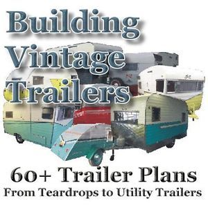 60 Plans How to Build Vintage Travel Trailer Teardrop Popup camper Homesteading