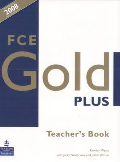 Longman FCE Gold Plus Teacher's Book Rawdon Wyatt Jacky Newbrook J Wilson New 140584874X