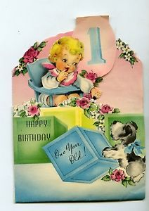 Vintage 1940s Greeting Card Happy Birthday 1 Year Old Baby Boy Girl Poem
