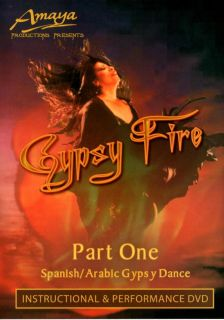 Amaya Gypsy Fire Part One Spanish Arabic Gypsy Belly Dance Instructional DVD
