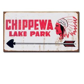 Vintage Replica Tin Metal Sign CHIPPEWA Lake Park Indian Arrow Bow Man Cave 1911