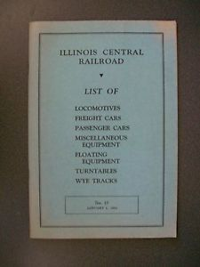 IC RR Illinois Central Railroad List of Locos Cars Equipment Turntables 1954