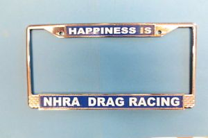 Happiness Is NHRA Drag Racing Jungle Jim Pam License Plate Frame Wild Garlits