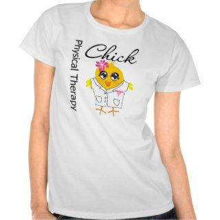 Physical Therapy Chick T shirt