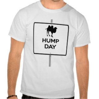 Hump Day (Camel) T Shirt