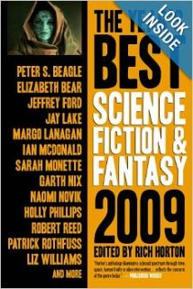 The Year's Best Science Fiction & Fantasy, 2009 Edition (Year's Best Science Fiction and Fantasy): Rich Horton: 9781607012146: Books