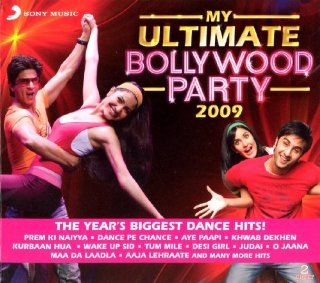 My Ultimate Bollywood Party 2009 (Year's Biggest Dance Hits): Music