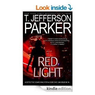 Red Light (Merci Rayborn Novels; Revised July 2013) eBook: T. Jefferson Parker: Kindle Store