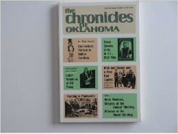The Chronicles of Oklahoma (Volume LXVIII, Number 3, Fall 1990): PhD., Editor Bob L. Blackburn, B&W Photos: Books