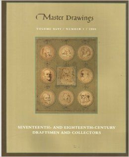Master Drawings (Volume 46, Number 1) 17th  and 18th Century Draftsmen and Collectors: Jane Turner: Books